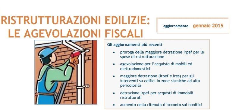 Ristrutturazioni edilizie 2015 le agevolazioni fiscali for Agenzia delle entrate ristrutturazioni edilizie